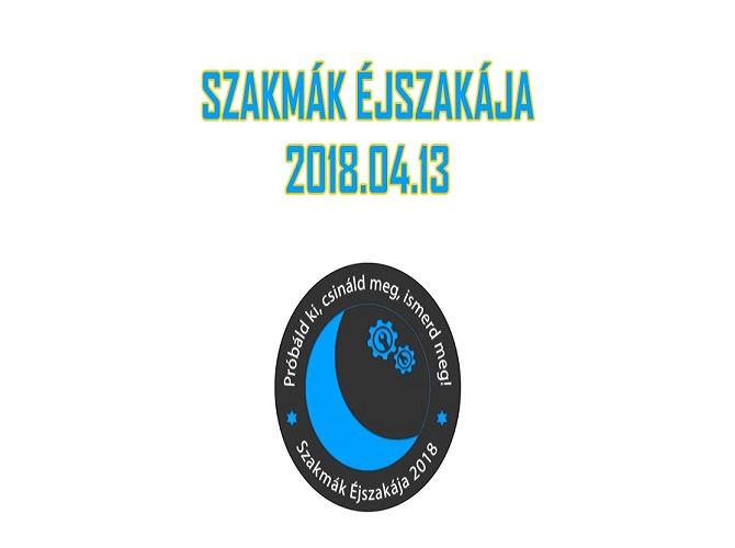 SZAKMÁK ÉJSZAKÁJA 2018